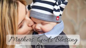 Mothers: God's Blessing - Dr. Bob Vineyard Greenway Fellowship Stephens City, VA