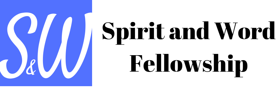 Spirit and Word Fellowship