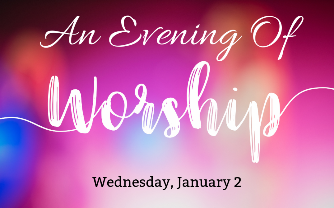 An Evening Of Worship