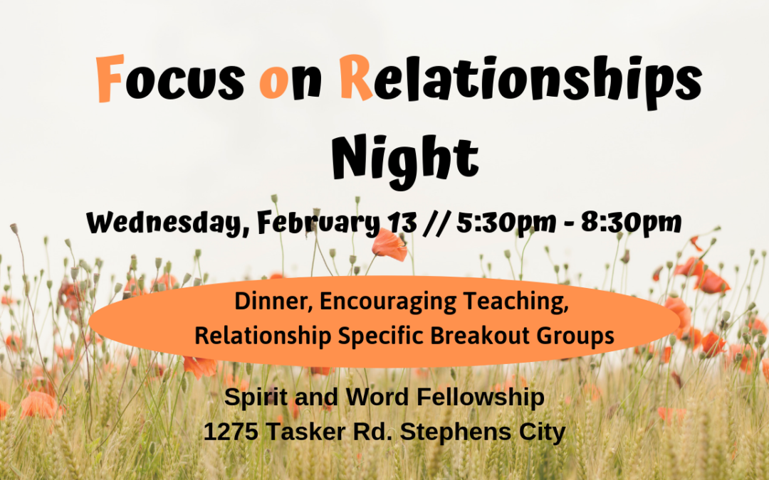 Focus on Relationships Night – 2/13/19