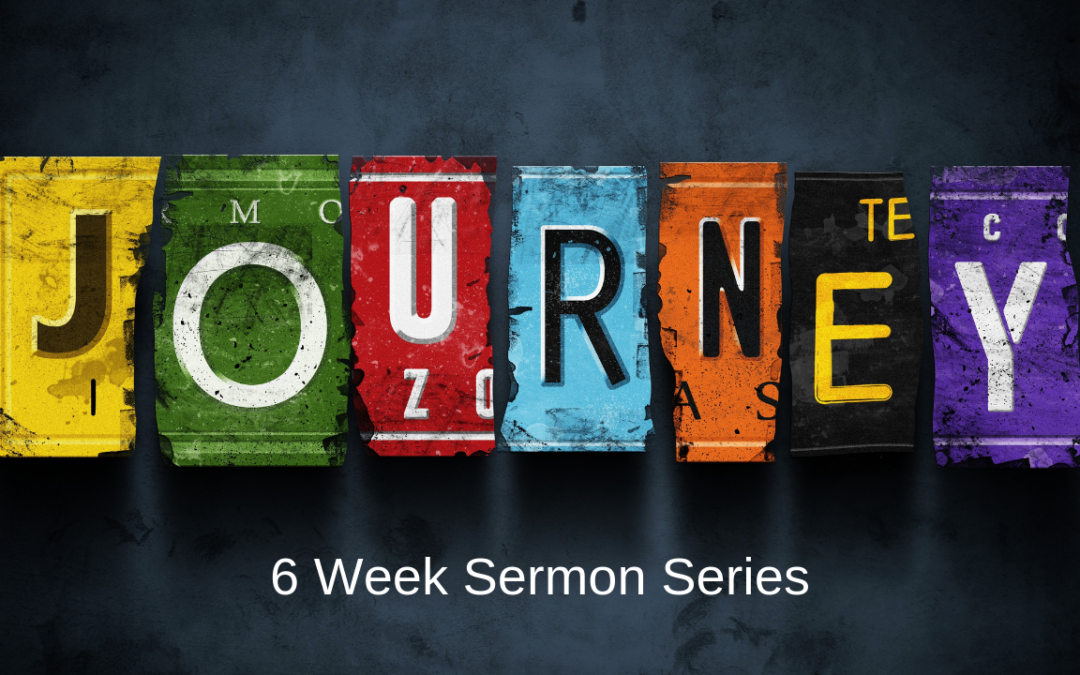 The Journey: Looking Forward – 1/20/19