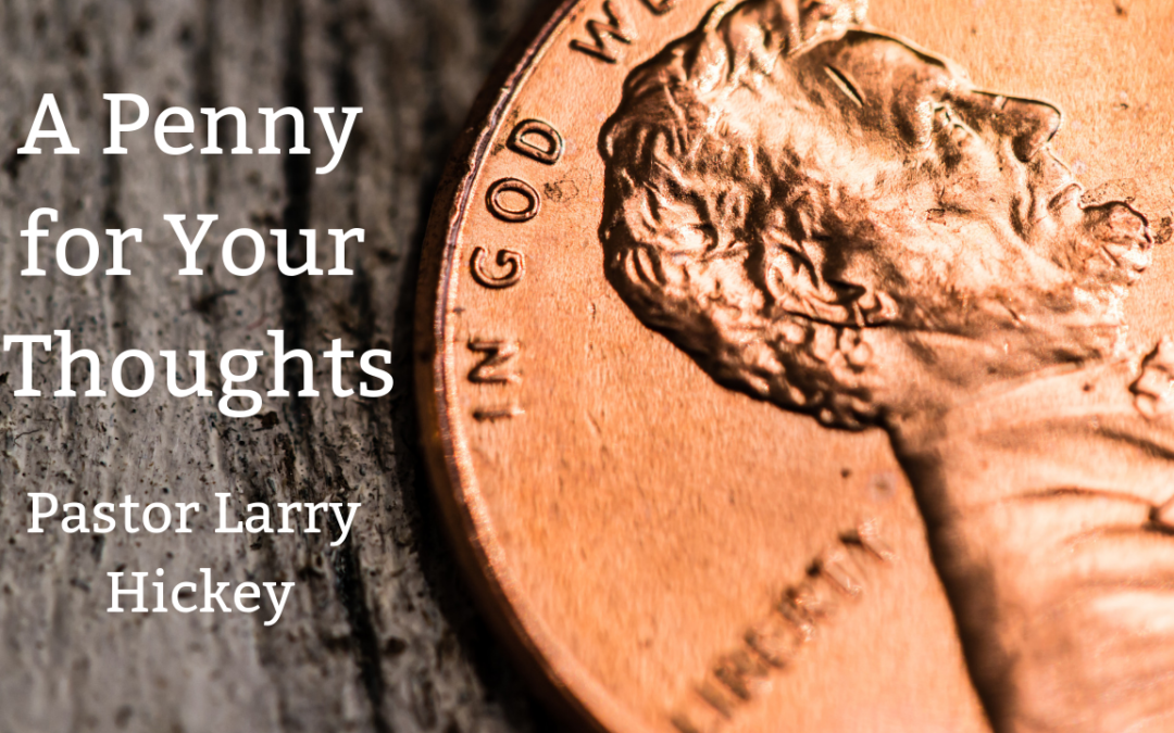 A Penny for Your Thoughts – 3/3/19