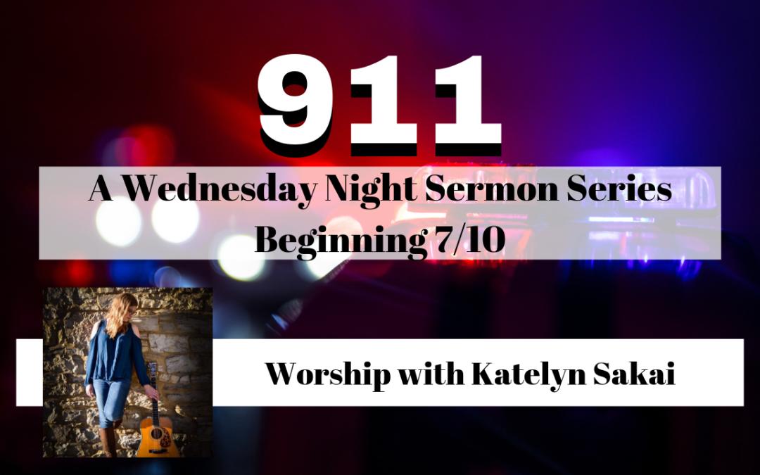 Upcoming Sermon Series: 911