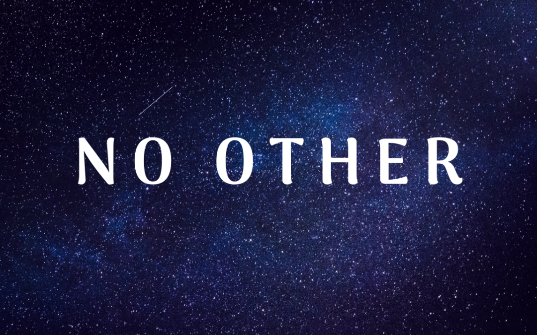 No Other – 6/30/19