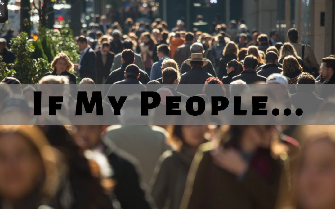 If My People… – 9/4/19