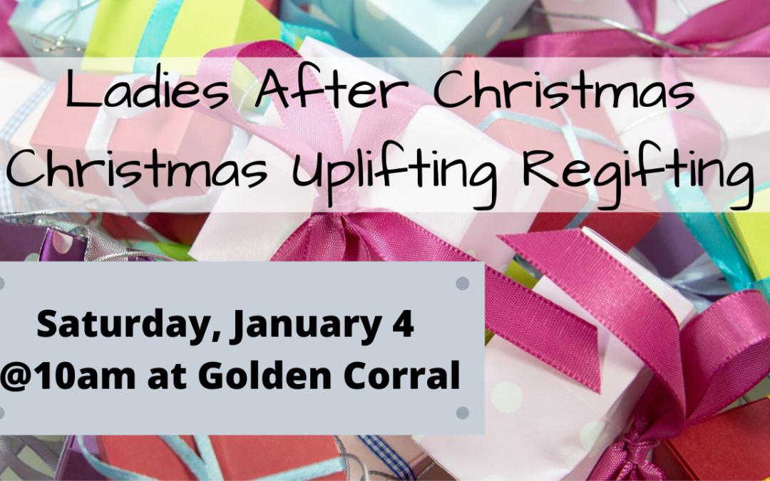 Ladies After Christmas Christmas Uplifting Regifting