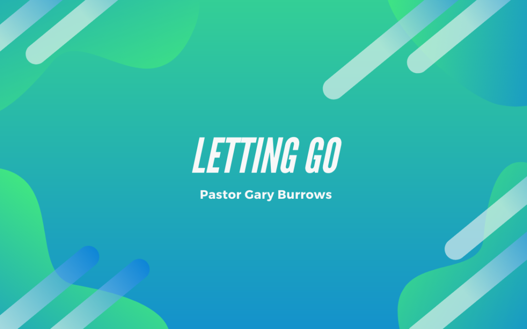 Letting Go – 11/13/19
