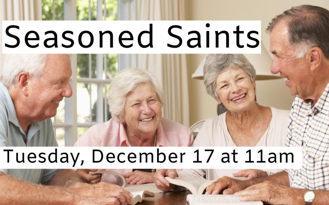 Seasoned Saints