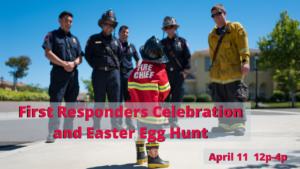 First Responders Celebration and Easter Egg Hunt