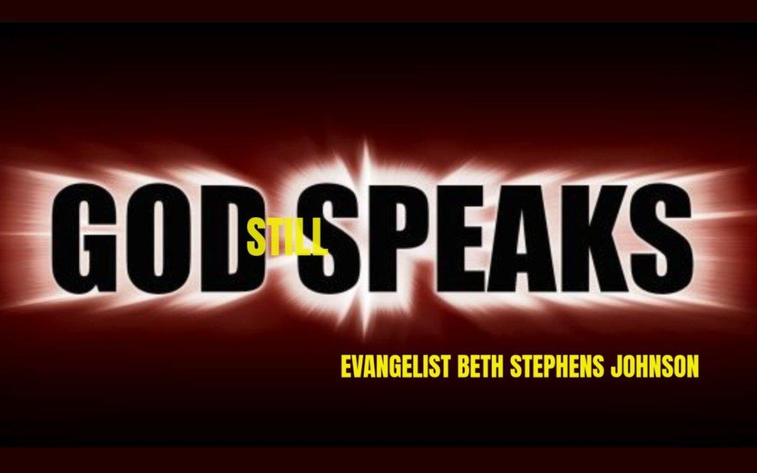 God Still Speaks – 06/14/21