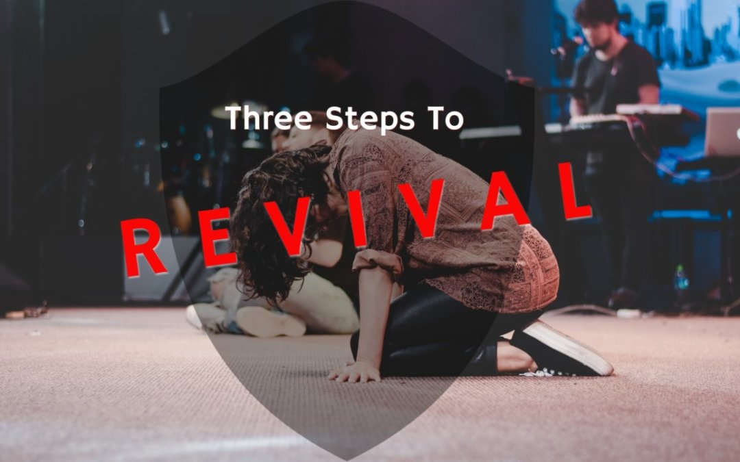 Three Steps to Revival – 07/07/21