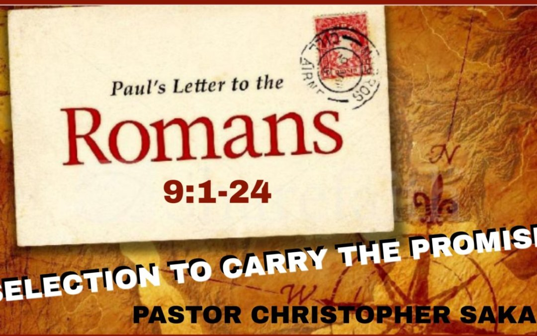 Selection to Carry the Promise – 07/28/21